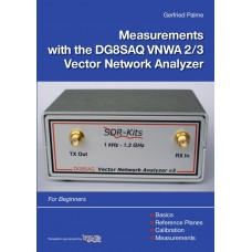 'Measurements with the DG8SAQ VNWA 2/3 Vector Network Analyzer' by Gerfried Palme (A4 Colour Softback Book)